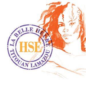 TiTOUAN LAMAZOU & HSE… A LA BELLE HEURE !